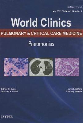 World Clinics Pulmonary & Critical Care Medicine (Pneumonias) July 2012 Vol.1.No.1 by Jindal on Textnook.com