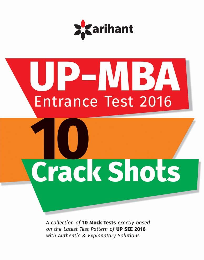 UP-MBA Entrance Test 2016 : 10 Crack Shots by Mohan Kapoor |Shalini Dixit |PS Kumar on Textnook.com