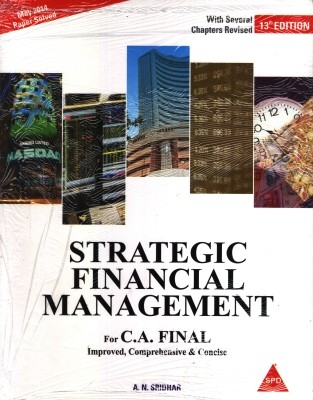Strategic Financial Mgmt For C.A. Final,13/E For C.A. Final May-2014 by Sridhar on Textnook.com