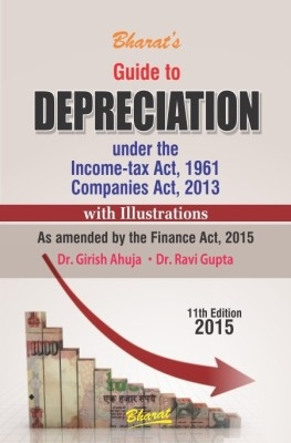 Guide To Depriciation 11Th Edn 2015 by Girish Ahuja on Textnook.com