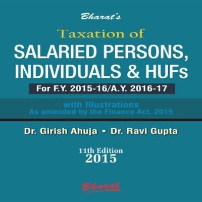 Taxtion Of Salareid Persons, Individuals & Hufs 11Th Edn 2015 by Girish Ahuja on Textnook.com