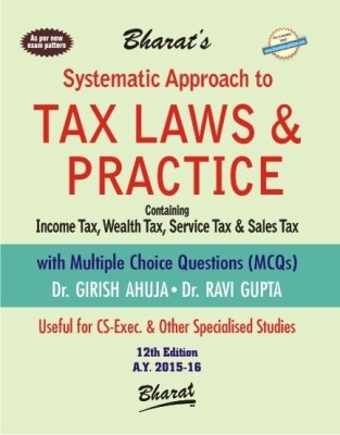 Systematic Approach To Tax Law & Practice 12Th Edn 2015 by Girish Ahuja on Textnook.com