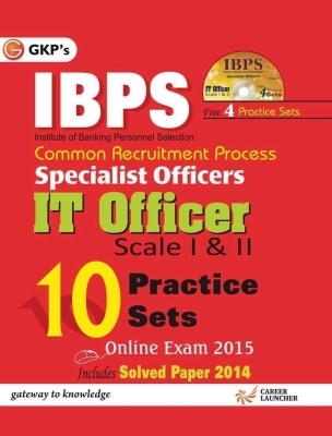 IBPS - Common Recruitment Process Specialist Officers It Officer Scale 1 & 2 (With CD): 10 Practice Sets Includes Solved Paper 2014, 2nd Ed by G K PUblications on Textnook.com