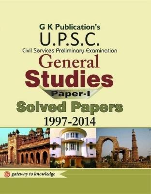 Solved Paper CSAT (Civil Sercices Aptitude Test) General Studies Paper - 1, 9th Ed by G K PUblications on Textnook.com