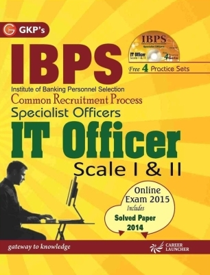 IBPS - Common Recruitment Process Specialist Officers It Officer Scale 1 & 2 (With CD): Includes Solved Paper 2014, 5th Ed by G K PUblications on Textnook.com