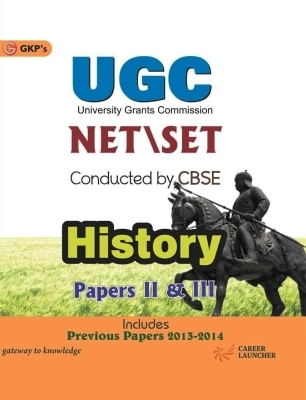 CBSE - UGC Net / Set History (Paper 2 & 3): Includes Previous Papers 2013 - 2014, 1st Ed by G K PUblications on Textnook.com