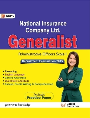 National Insurance - Generalist Administrative Officers (Scale 1) Recruitment Examination 2015: Includes Practice Papers, 1st Ed by G K PUblications on Textnook.com