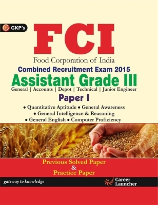 FCI (Food Corporation of India) Assistant Grade Iii Paper - 1 (2015), 8th Ed by G K PUblications on Textnook.com