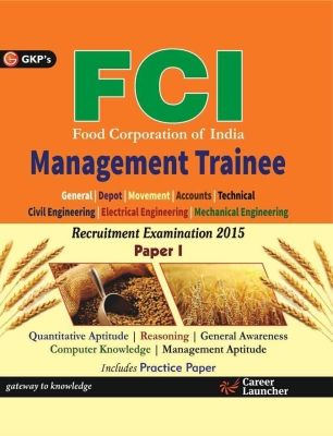 FCI Management Trainee Recruitment Exam 2015 Paper - 1, 6th Ed by G K PUblications on Textnook.com