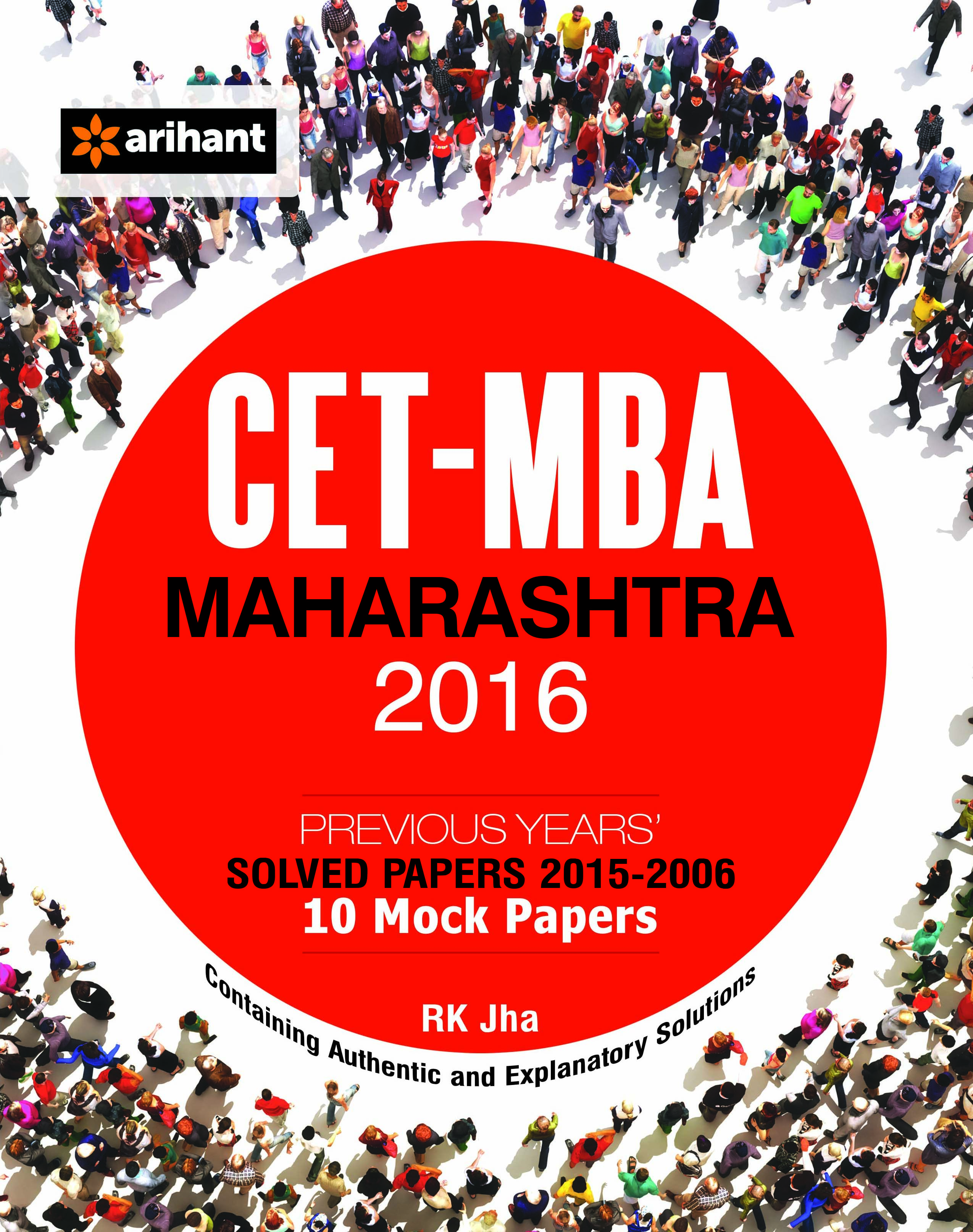 Master CET-MBA (Maharashtra) with Solved Papers & 10 Mock Papers  by Arihant Experts on Textnook.com
