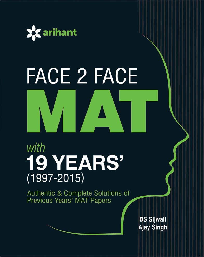 Face 2 Face MAT with 19 Years' (1997-2015) - Topicwise Analysis & Solution by BS Sijwalii | Ajay Singh on Textnook.com