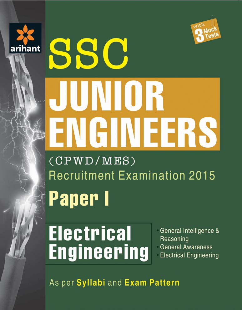 SSC Junior Engineer Electrical Engineering Paper 1 (CPWD/MES) Recruitment Examination 2015 by Arihant Experts on Textnook.com