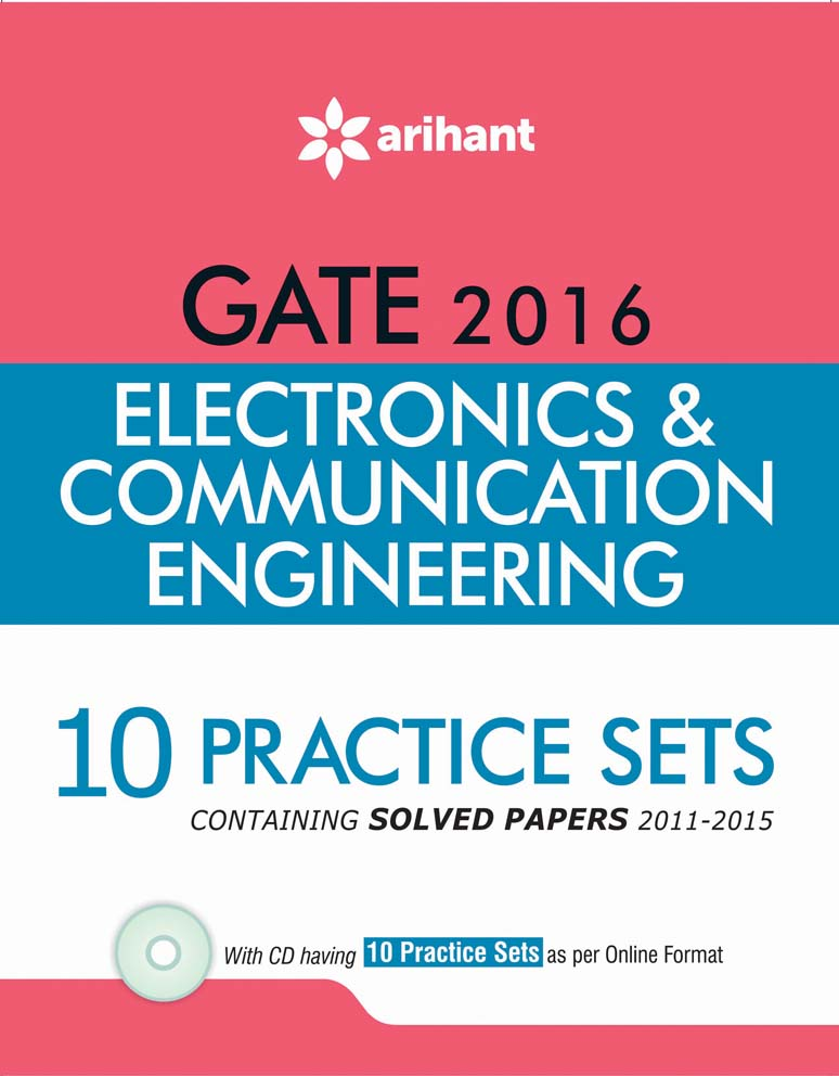 10 Practice Sets - ELECTRONICS & COMMUNICATION ENGNEERING for GATE 2016 by Ankit Goel on Textnook.com