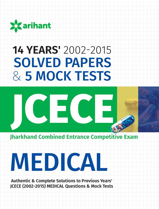 14 Years' Solved Papers (2002-2015) & 5 Mock Tests JCECE Medical by Arihant Experts on Textnook.com