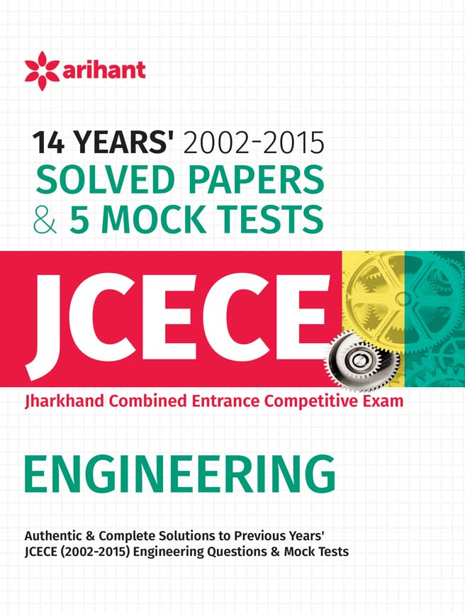 14 Years' Solved Papers (2002-2015) & 5 Mock Tests JCECE Engineering  by Arihant Experts on Textnook.com