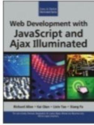 Web Development with Java Script and Ajax Illuminated, 1st Ed by Richard AllenKia QianLixin TaoXiang Fu on Textnook.com