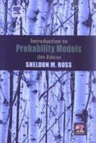 Introduction to Probability Models, 10th Ed. by Ross on Textnook.com