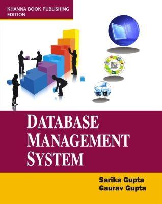 Database Management Systems, 1st Ed by Gaurav Gupta Sarika Gupta on Textnook.com