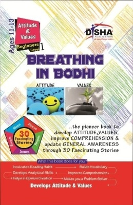 Breathing in Bodhi - the General Awareness/ Comprehension book - Attitude & Values/ Level 1 for Beginners by Disha Publication on Textnook.com