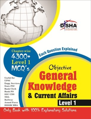 Objective General Knowledge & Current Affairs level 1 for UPSC/ IES/ State PCS/ Bank Clerk/ PO/ SSC/ Rlwys/ Armed Forces/ DSSSB/ MBA 2nd Edition by Disha Publication on Textnook.com