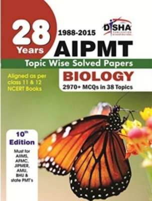 28 Years CBSE-AIPMT Topic wise Solved Papers BIOLOGY (1988 - 2015) 10th Edition by Disha Publication on Textnook.com