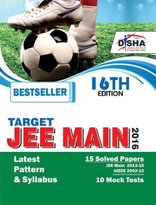 TARGET JEE Main 2016 (14 Past Solved Papers, 2002-2015 + 10 Mock Tests) 16th Edition by Disha Publication on Textnook.com