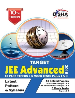 TARGET JEE Advanced 2016 (Solved Papers 2006-2015 + 5 Mock Tests Papers 1 & 2) 10th Edition by Disha Publication on Textnook.com