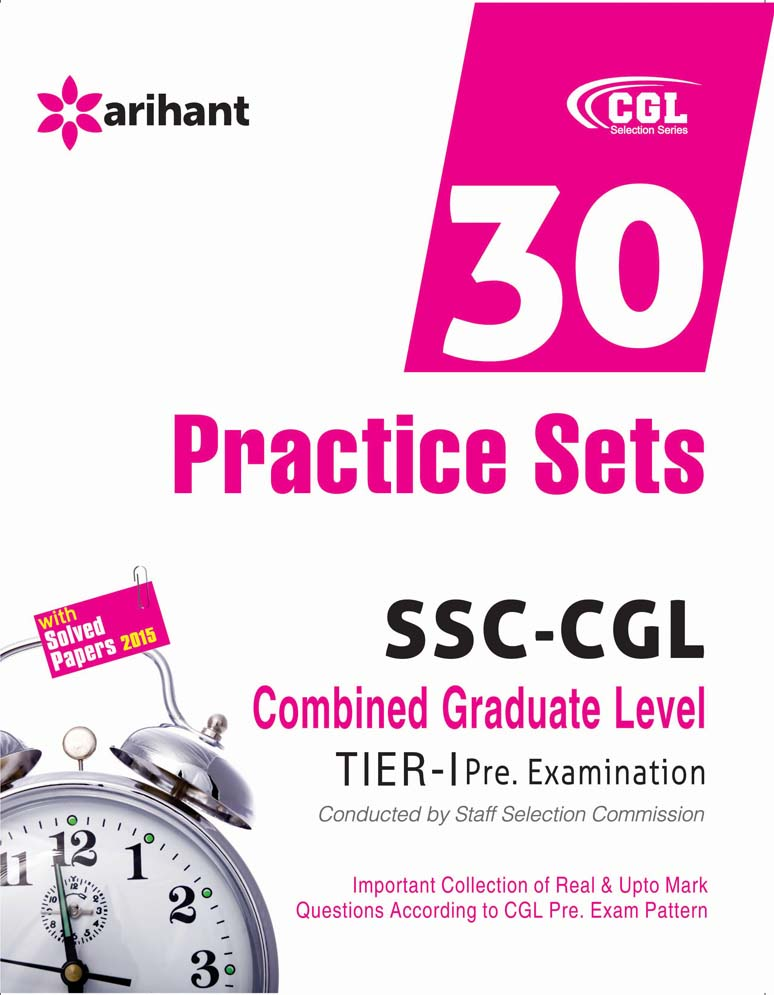 30 Practice Sets SSC Combined Graduate Level Tier-1 Pre. Examination by Arihant Experts on Textnook.com