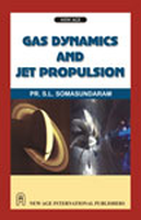 Gas Dynamics and Jet Propulsion, 1st Ed by S L Somasundaram on Textnook.com