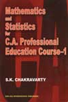 Mathematics and Statistics for C.A.Professional Education Course - 1, 1st Ed by Pradip BhattacharyaS K Chakraborty on Textnook.com