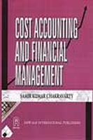 Cost Accounting and Financial Management (For C.A. Course - 1), 1st Ed by Samir Kumar Chakravarty on Textnook.com