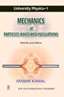 University Physics - 1 Mechanics of Particles Waves and Oscillations, 3rd Ed by Anwar Kamal on Textnook.com