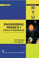Engineering Physics - 1 (Theory & Experiments) (According to New Syllabus of Rajasthan Technical University, Kota), 2nd Ed by Ladiwala G DS S Sharma on Textnook.com