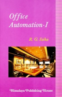 Office Automation - 1 by R G Saha on Textnook.com