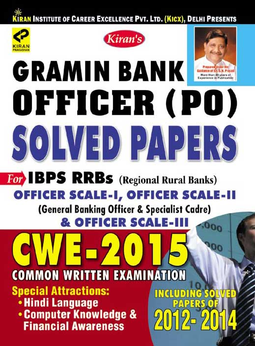 Gramin Bank Officrer (PO) Solved Papers 2012-2014 for IBPS RRBs officer Scale-1,Scale-II  (General Banking officers & Specialist Cadre) & Officer  Scale-IIIEnglish by  on Textnook.com