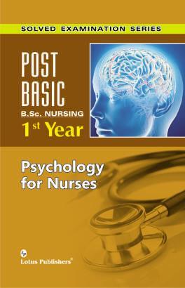 Solved Examination Series Post Basic B.Sc. Nursing 1st Year Psychology for Nurses by Nitasha Sharma on Textnook.com