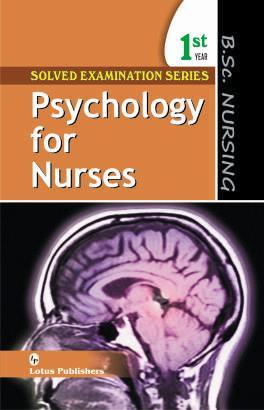 Solved Examination Series B.Sc. Nursing 1st Year Psychology for Nurses by Nitasha Sharma on Textnook.com