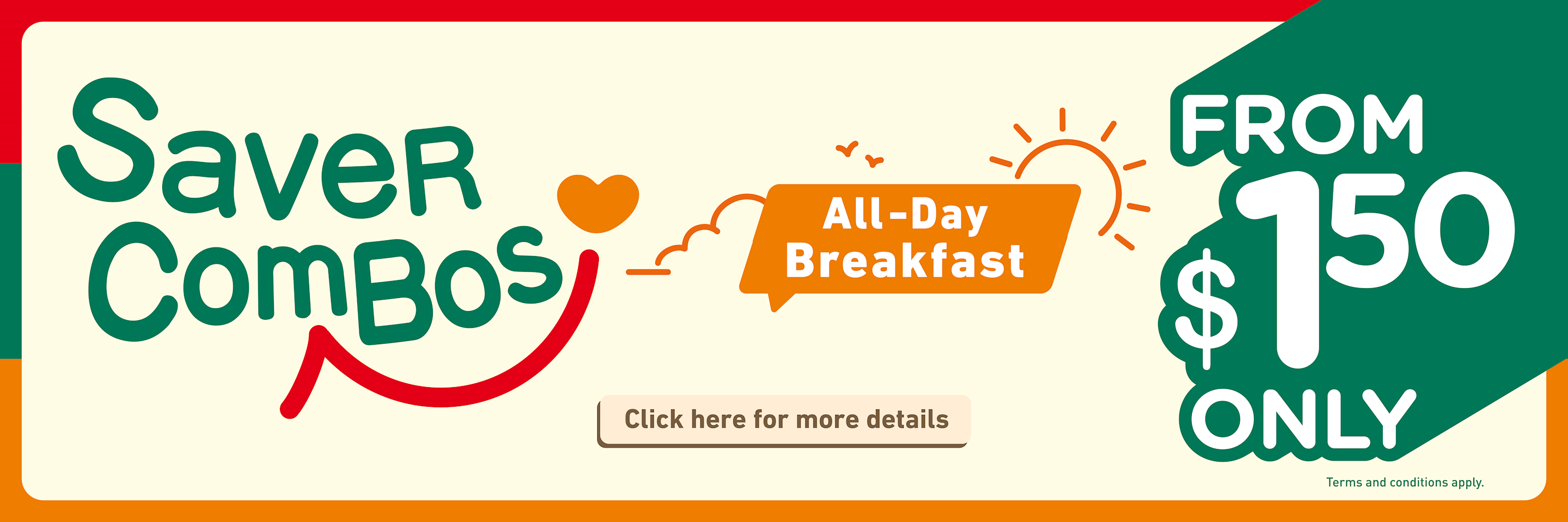 All-Day Breakfast Saver Combos!