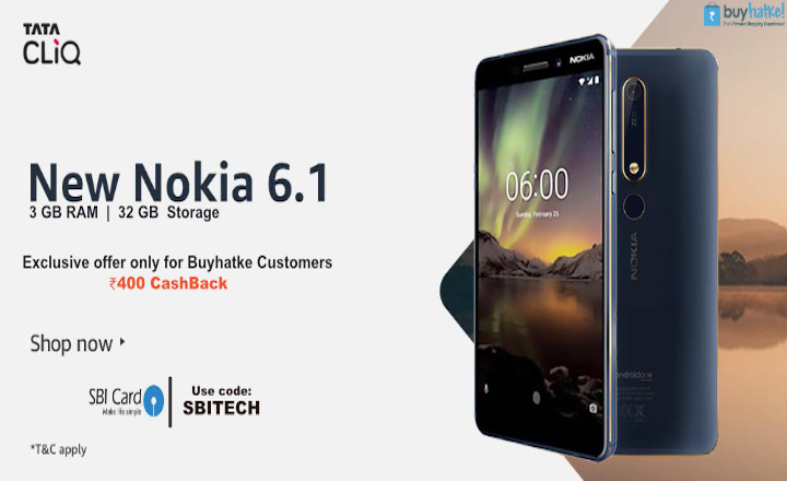Buy New Nokia 6.1 @ 16916 + Flat 400 Cashback !! Lowest price ever
