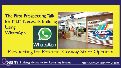 The First Cosway Prospecting Talk for MLM Network Building Using WhatsApp. Image Size:400x225px