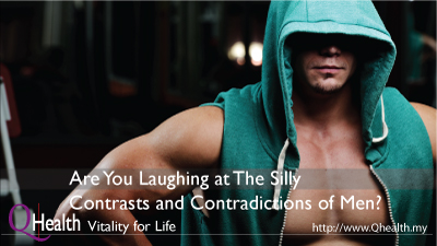 Are You Laughing at The Maddening Contrasts and Contradictions of Men?. Image Size:400x225px