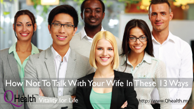 How Not To Talk To Your Wife In These 13 Ways. Image Size:400x225px