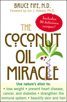 Bruce Fife The Coconut Oil Miracle. Image size:226x342px
