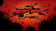Super_meat_boy_forever_1529295921