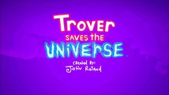 Trevor Saves the Universe (VR Required)