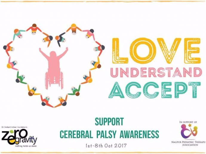 Nagpur, Cerebral Palsy, Cerebral Palsy awareness week, Zero Gravity, NPTA, Love Understand Accept