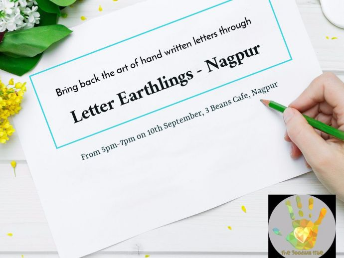 Nagpur, The Goodwill Tribe, Letter Earthlings, letter writing, cancer, survivors