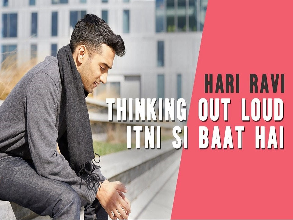 Hari Ravi, Music, Arijit Singh, Mashup, Itni si baat hai, Thinking out loud