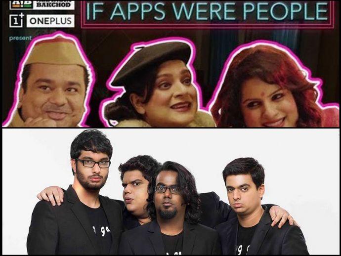 AIB, FIR, if apps were people', Tanmay Bhatt, Ashish Shakya, Rohan Joshi, Gursimran Khamba