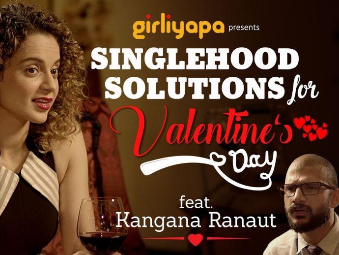 Girliyapa, TVF, Kangana Ranaut, Comedy, Singlehood Solutions, Valentines Day, Rangoon, Shahid Kapoor, Saif Ali Khan
